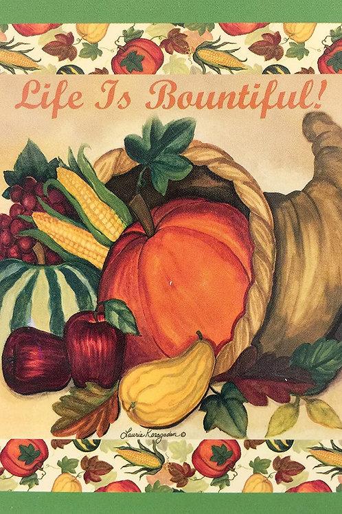 Life is Bountiful