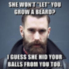 she-will-not-let-you-grow-a-beard-memes.