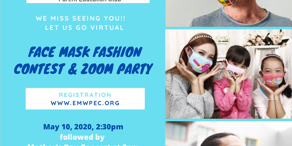 Facemask Fashion Zoom Party - It has been too long,  We miss you ALL !