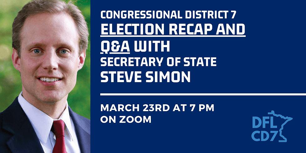 CD7 Election Recap and Q&A w/ Steve Simon