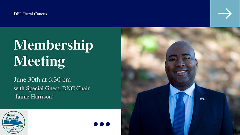 Membership Meeting w/ DNC Chair, Jaime Harrison