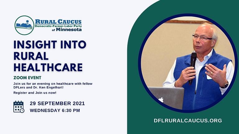 DFL Rural Caucus September Meeting with Dr. Ken Engelhart