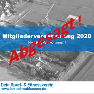 MITGLIEDERVERSAMMLUNG 2020 ABGESAGT!