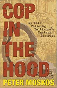 """Cover of """"Cop in the Hood: My Year Polici..."""
