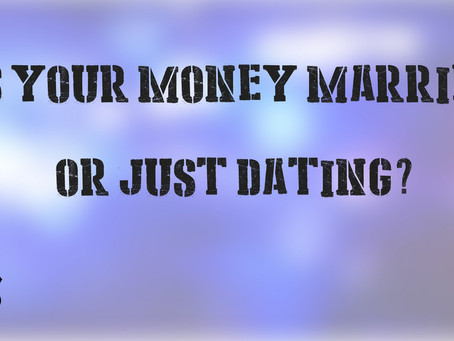 Is Your Money Married, Or Still Dating?: Blue Marriage
