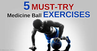 Medicine Ball Exercises for Power