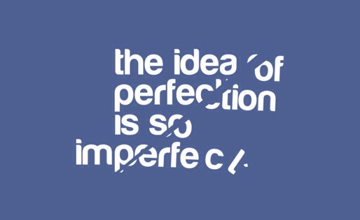To Understand Imperfection Is Perfection