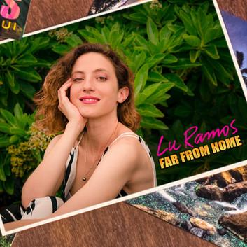 Lu Ramos - Far From Home