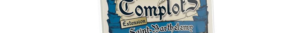Complots Saint-Barthélemy