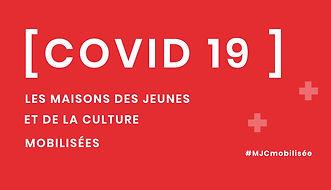 Informations et Ressources COVID-19 / MJC Haut-du-Lièvre