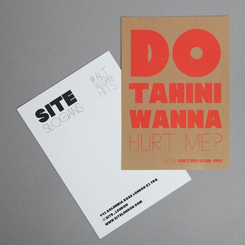 POSTCARD 'Do Tahini Wanna Hurt Me?'