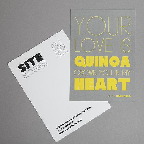 POSTCARD 'Your Love Is Quinoa'