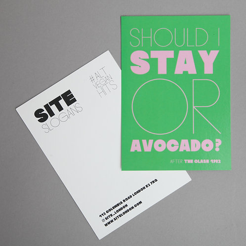 POSTCARD 'Should I Stay Or Avocado?'