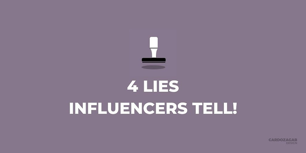 """""""Purple graphic that reads '4 Lies Influencers Tell!' with a stamp icon above it and the CardozaGab logo in the corner."""""""
