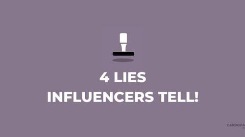 4 Lies Social Media Influencers Tell!