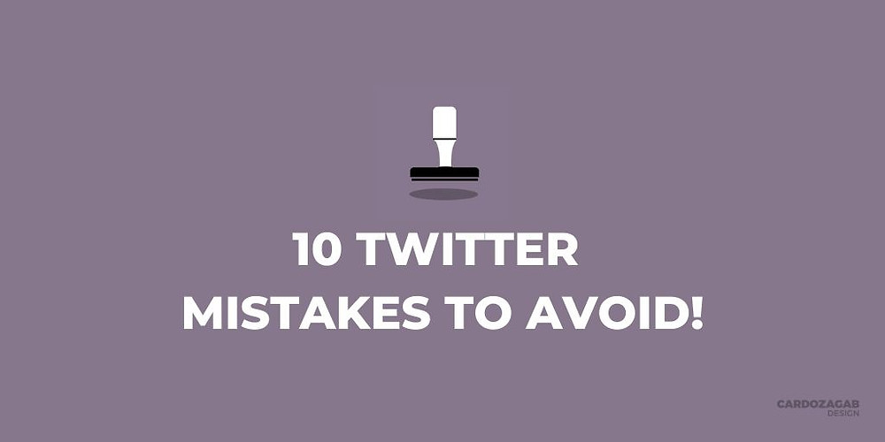 """""""Purple graphic that reads '10 Twitter mistakes to avoid!' with a stamp icon above it and the CardozaGab logo in the corner."""""""