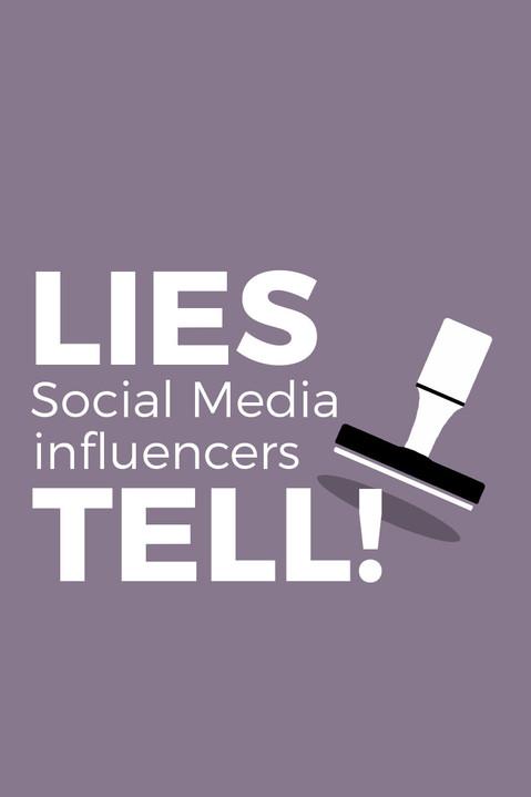 LIES SOCIAL MEDIA INFLUENCERS TELL
