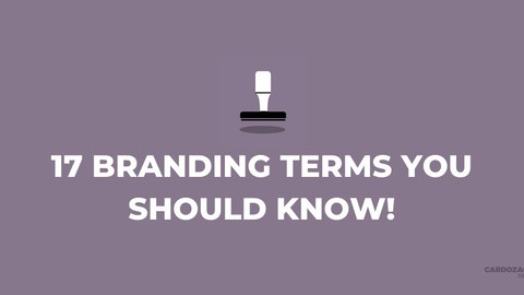 17 Branding Terms You Should Know