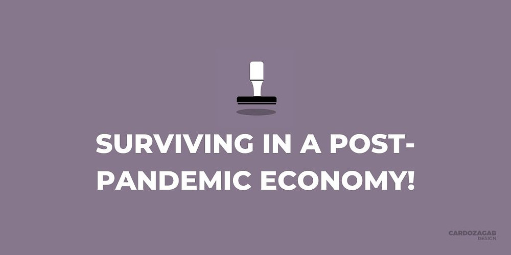 """""""Purple graphic that reads 'Surviving In A Post-Pandemic Economy' with a stamp icon above it and the CardozaGab logo in the corner."""""""