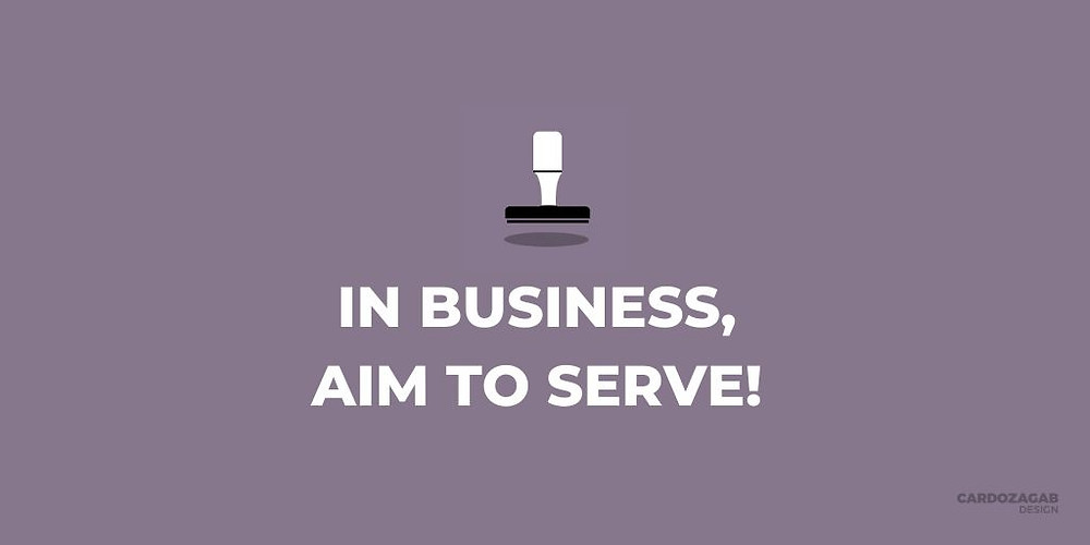 """""""Purple graphic that reads 'In business, aim to serve!' with a stamp icon above it and the CardozaGab logo in the corner."""""""