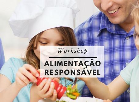 Workshop: Alimentação responsável