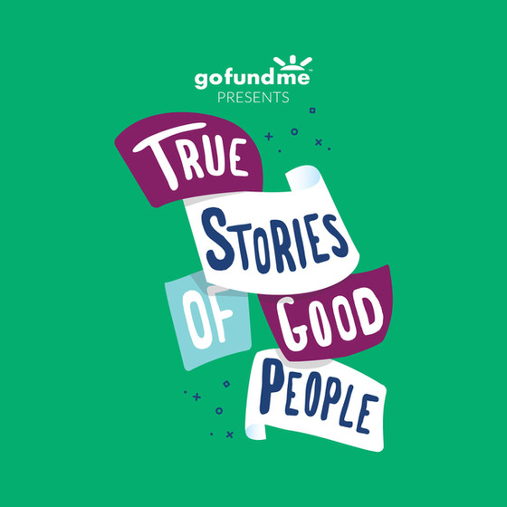 True Stories of Good People Podcast!