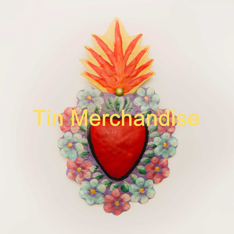 Tin Merchandise