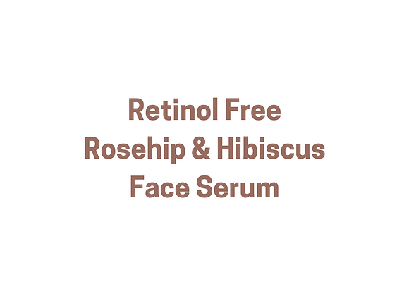 Retinol Free Rosehip & Hibiscus Face Serum