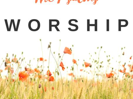 The Psalms: Worship
