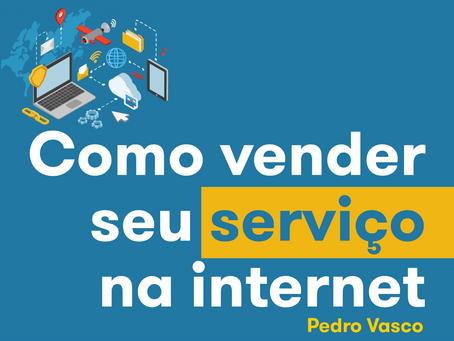 Como vender seu serviço na internet