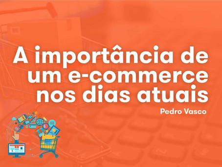 A importância de um e-commerce nos dias atuais