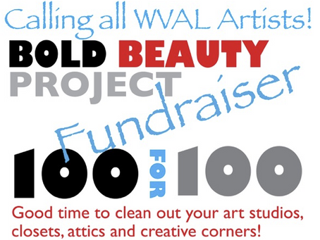 Calling, all WVAL Artists! BOLD BEAUT Y PROJECT TEXAS FUNDRAISER