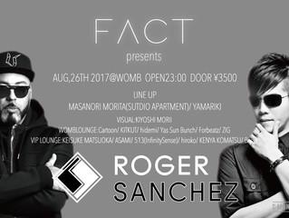 8/26 FACT presents  ROGER SANCHEZ@WOMB