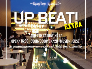 8/5 UP BEAT!EXTRA-ROOFTOP-