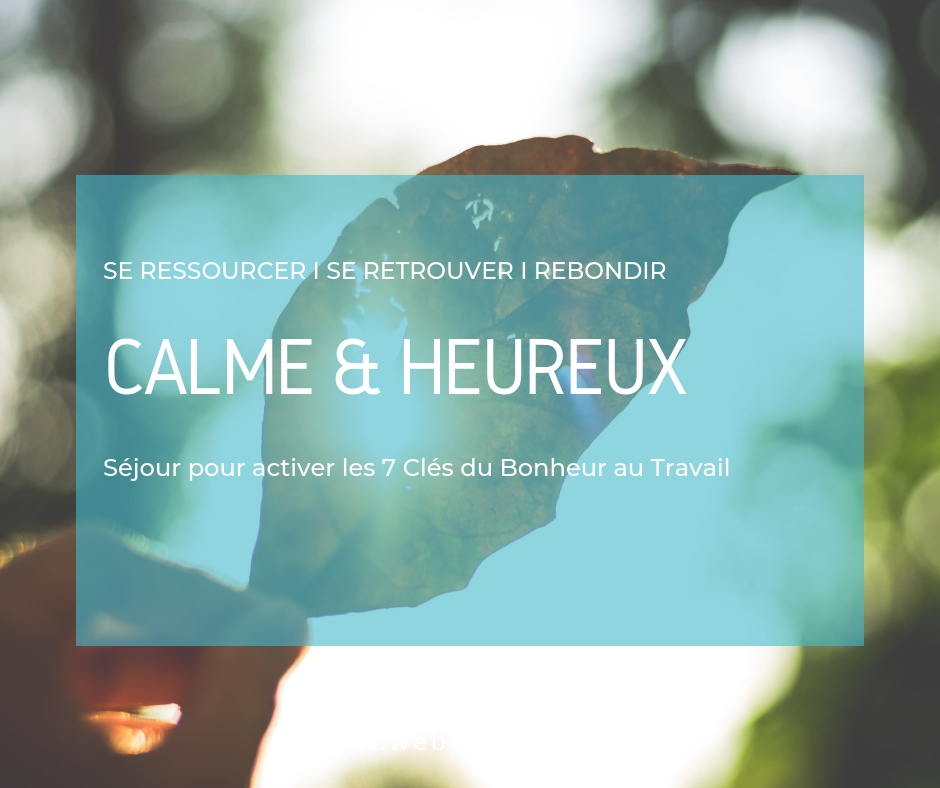 CALME HEUREUX