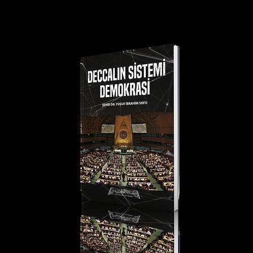 Deccalın Sistemi Demokrasi - Şehid Dr. Yusuf Ibrahim Sofu