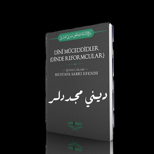 Dini Müceddidler (Dinde Reformcular) - Şeyhülislam Mustafa Sabri Efendi