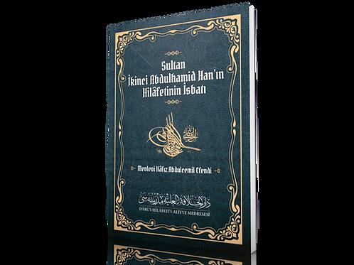 Sultan ll. Abdulhamid Han'ın Hilâfetinin İsbatı -Mevlevî Hâfız Abdulcemil Efendi