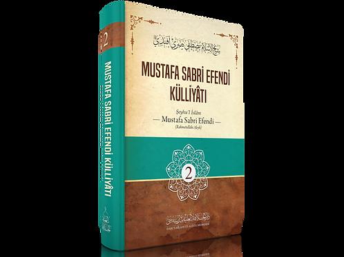 Mustafa Sabri Efendi Külliyatı 2. Cilt - Şeyhulislam Mustafa Sabri Efendi