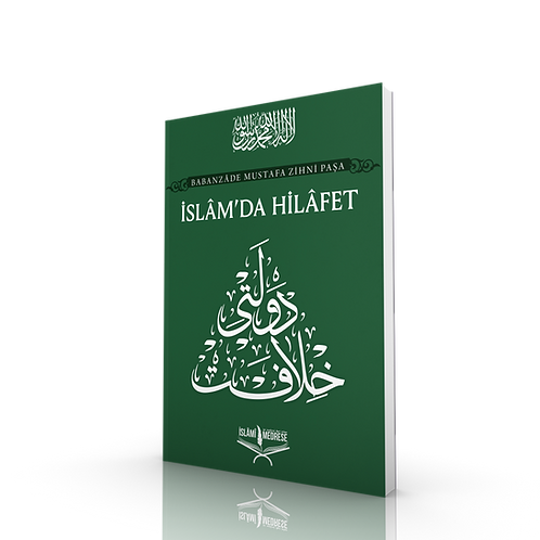İslam'da Hilafet - Babanzâde Mustafa Zihni Paşa