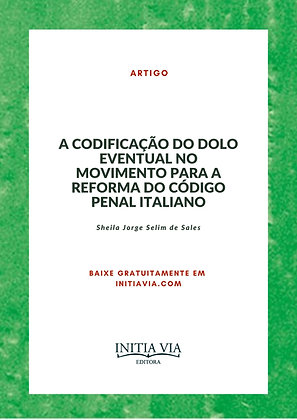 A codificação do dolo eventual no movimento para a reforma do Código Penal Itali