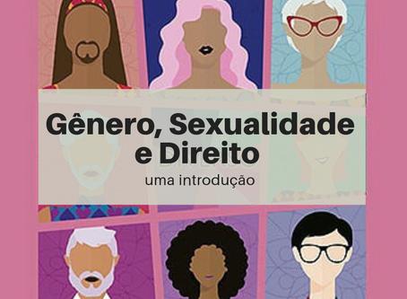 Gênero, Sexualidade e Direito: uma introdução