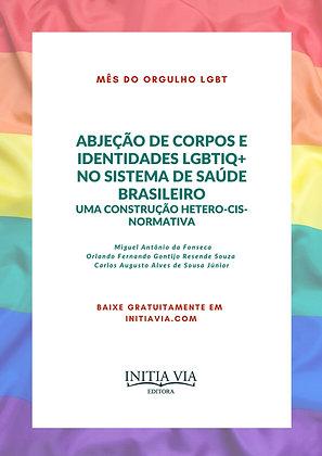 Abjeção de corpos e identidades LGBTIQ+ no sistema de saúde brasileiro