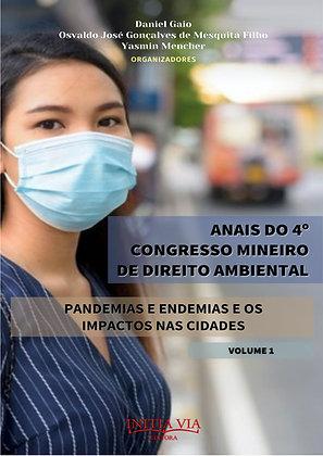 Anais do IV Congresso Mineiro de Direito Ambiental - volume 1