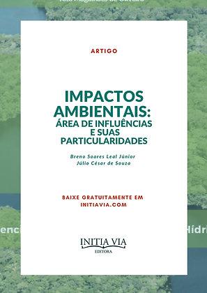 Impactos Ambientais: área de influências e suas particularidades