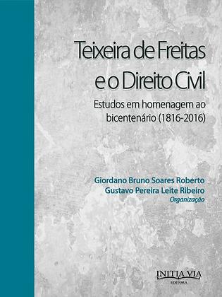 Teixeira de Freitas e o Direito Civil