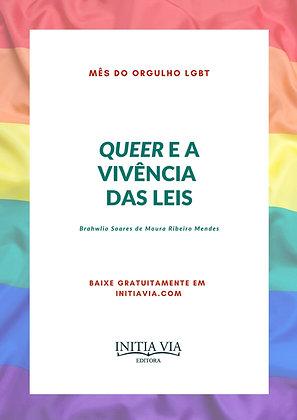 Queer e a Vivência das Leis