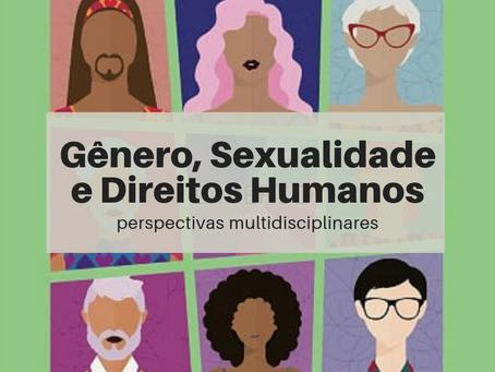 Gênero, Sexualidade e Direitos Humanos: perspectivas multidisciplinares