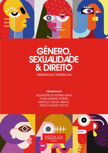 Gênero, Sexualidade e Direito: dissidências e resistências