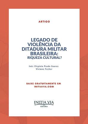 Legado de violência da ditadura militar brasileira